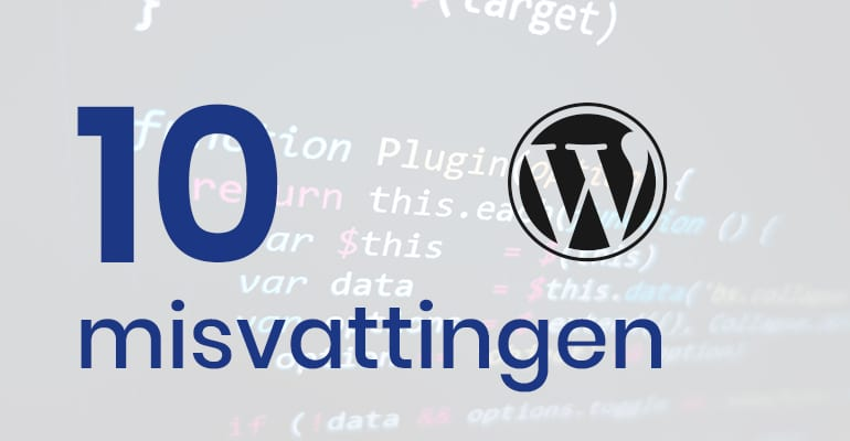 10 misvattingen wordpress