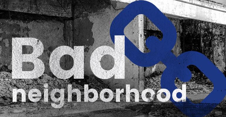 Linken naar bad neighborhood